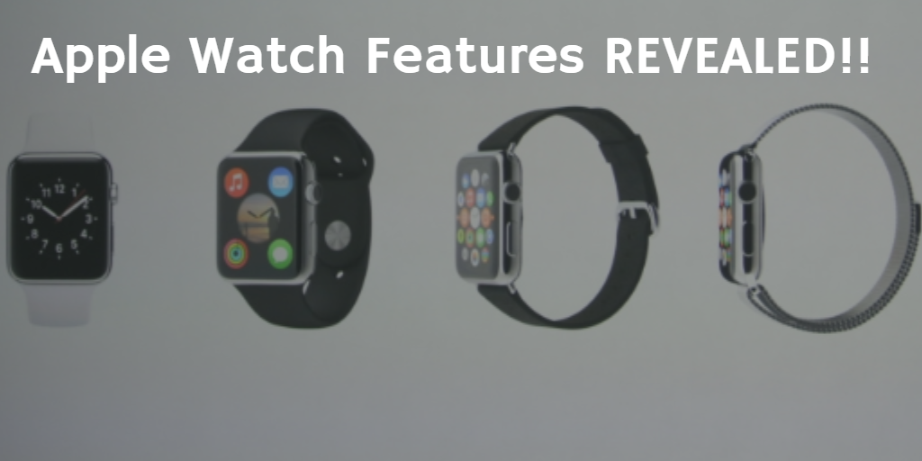Apple Watch Features REVEALED